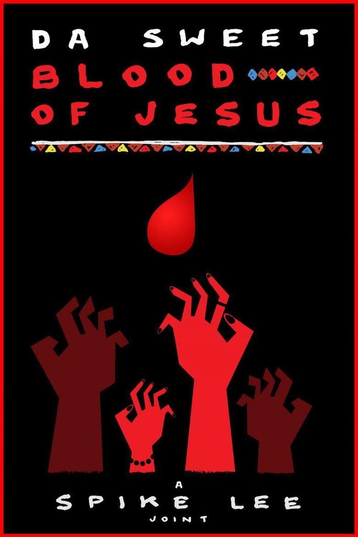 Da Sweet Blood of Jesus Poster