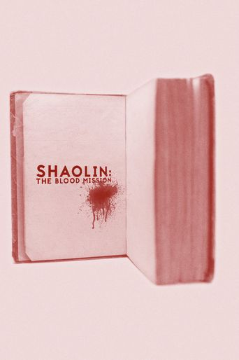 Shaolin: The Blood Mission Poster