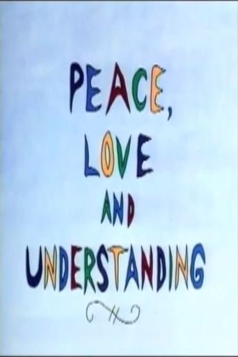 Peace, Love and Understanding Poster