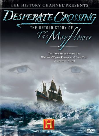Desperate Crossing: The Untold Story of the Mayflower Poster