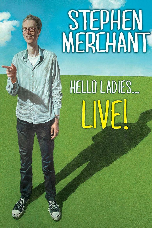 Stephen Merchant: Hello Ladies... Live! Poster