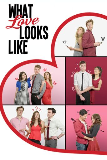 What Love Looks Like Poster