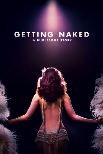 Watch Getting Naked: A Burlesque Story