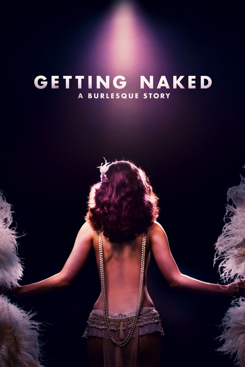 Getting Naked: A Burlesque Story Poster