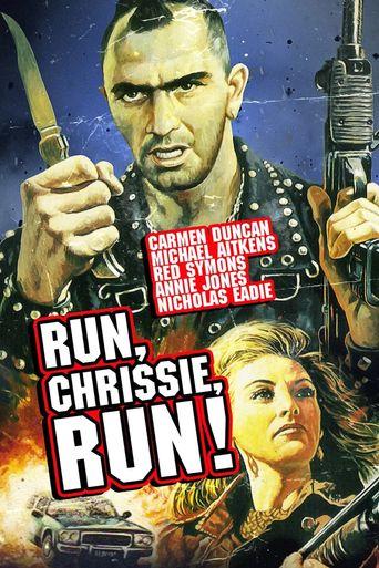 Run Chrissie Run! Poster