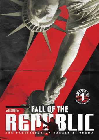 Fall of the Republic: The Presidency of Barack H. Obama Poster