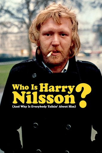 Watch Who Is Harry Nilsson (And Why Is Everybody Talkin' About Him?)