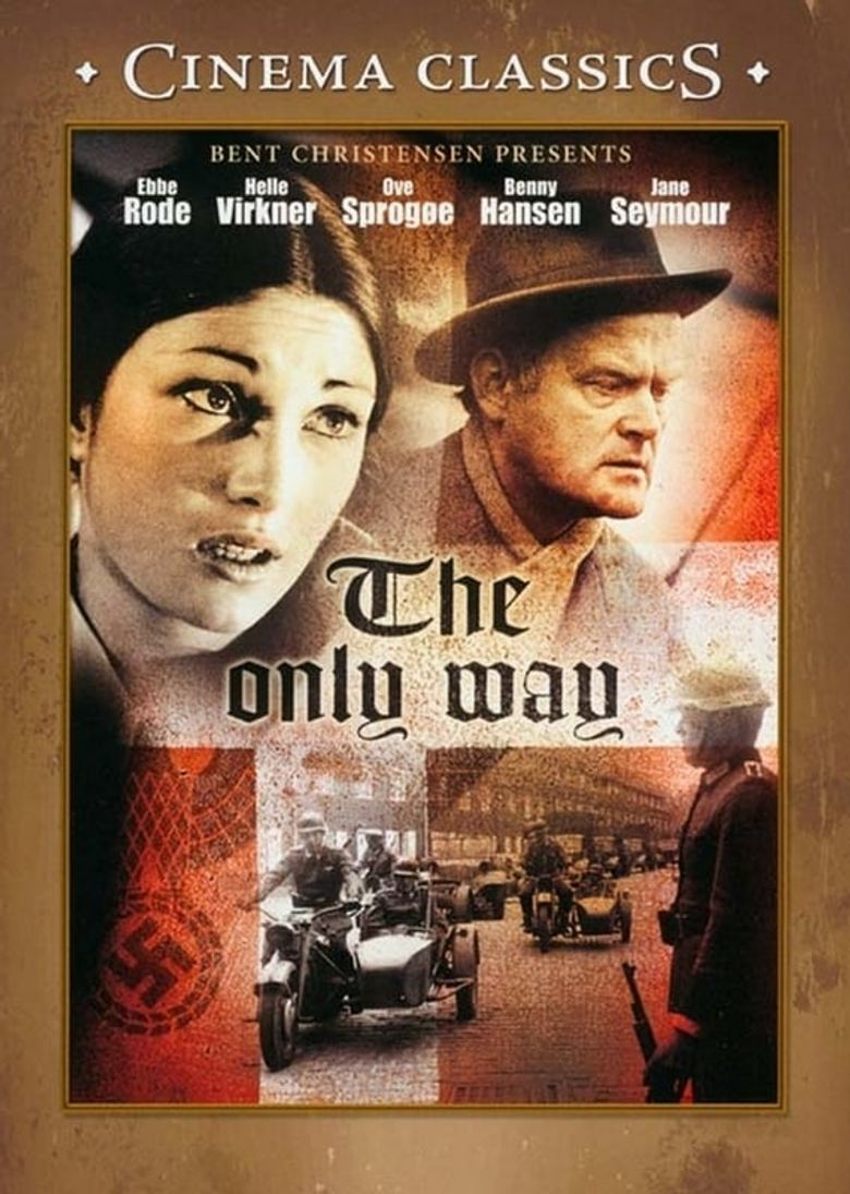 The Only Way Poster