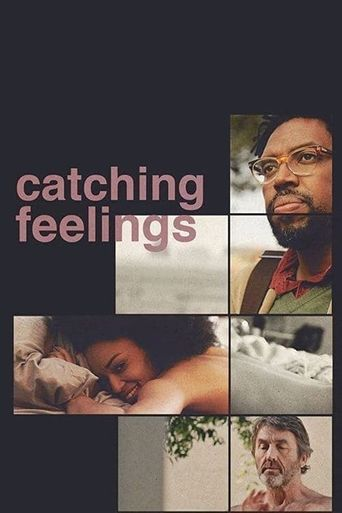 Watch Catching Feelings