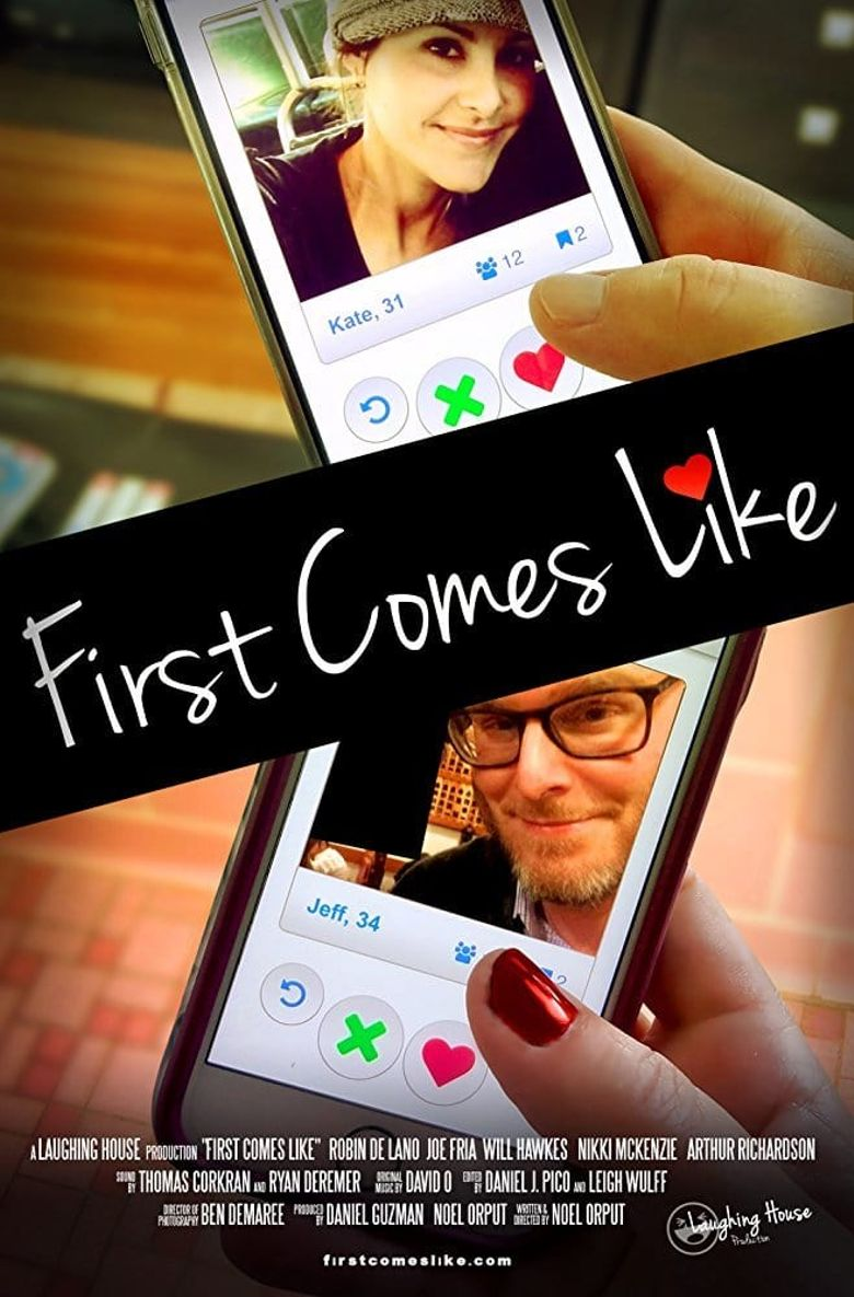 First Comes Like Poster
