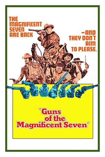 Watch Guns of the Magnificent Seven