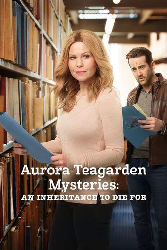 Aurora Teagarden Mysteries: An Inheritance to Die For Poster