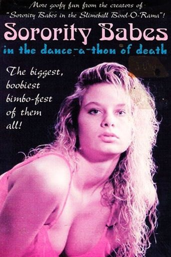 Sorority Babes in the Dance-A-Thon of Death Poster