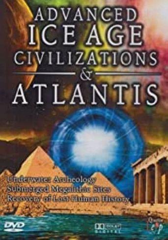Advanced Ice Age Civilizations & Atlantis Poster