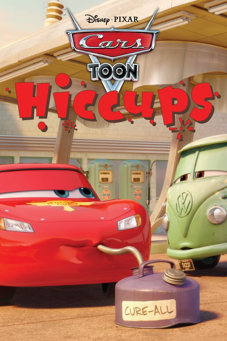 Cars Toons: Tales from Radiator Springs - Hiccups Poster