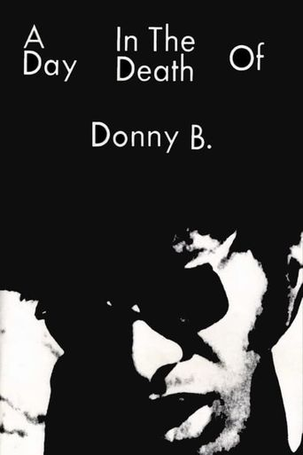 A Day in the Death of Donny B. Poster