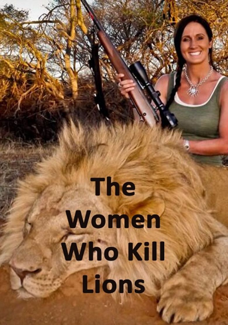 The Women Who Kill Lions Poster
