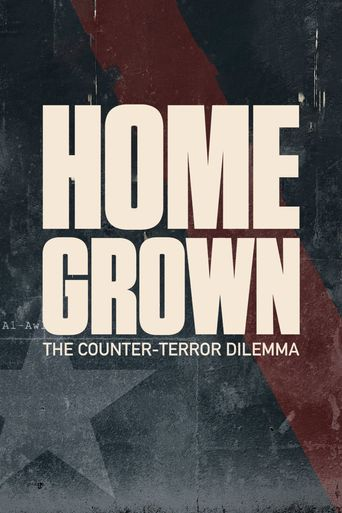 Homegrown: The Counter-Terror Dilemma Poster