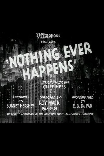 Nothing Ever Happens Poster