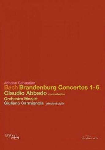Johann Sebastian Bach: Brandenburg Concertos 1-6 Poster