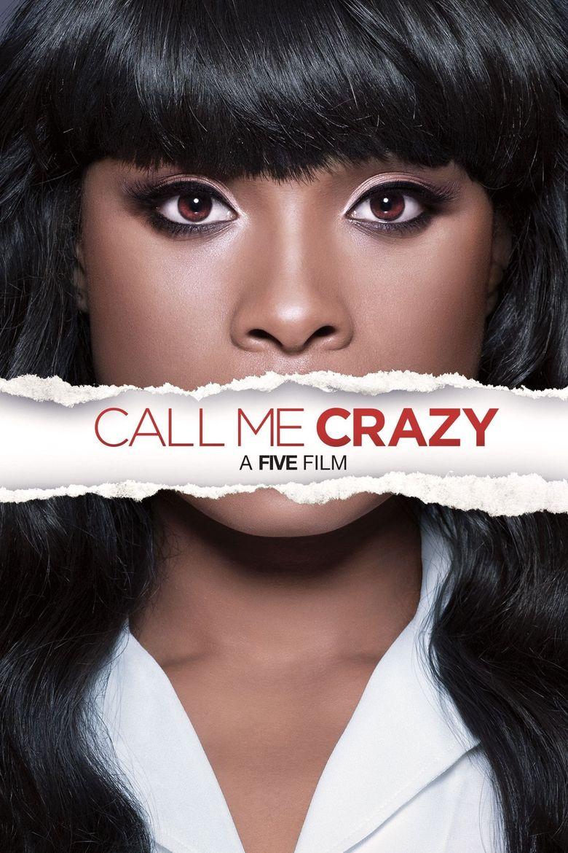 Call Me Crazy: A Five Film Poster