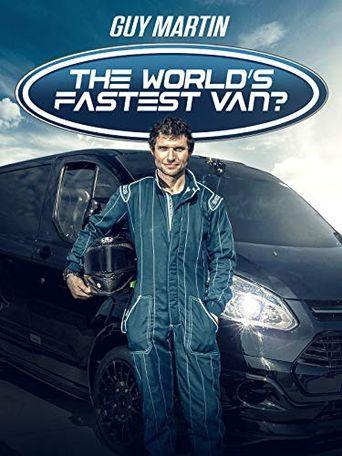 Guy Martin: The World's Fastest Van? Poster