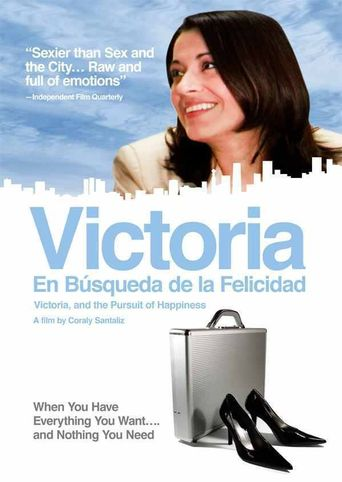 Victoria, and the Pursuit of Happiness Poster