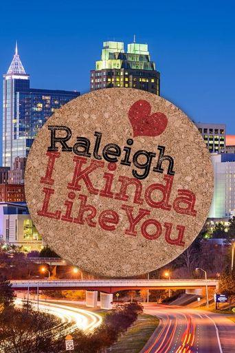 Raleigh. I Kinda Like You Poster