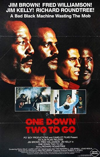 One Down, Two to Go Poster