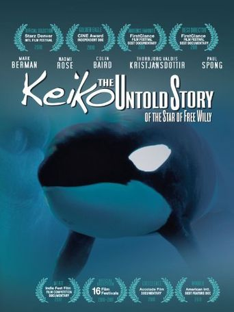Keiko The Untold Story of the Star of Free Willy Poster