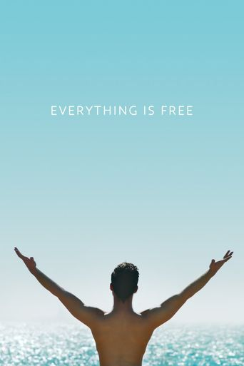 Everything Is Free Poster