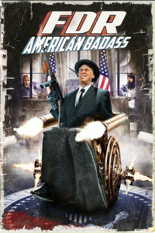 FDR: American Badass! Poster