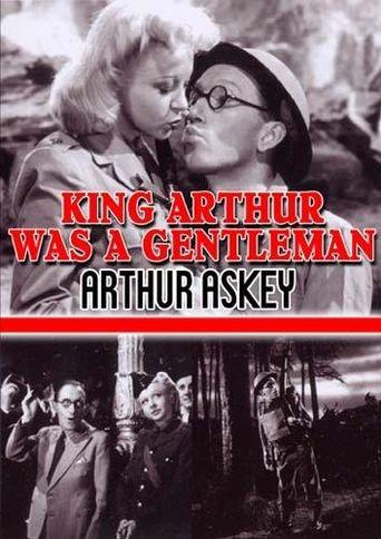 King Arthur Was a Gentleman Poster