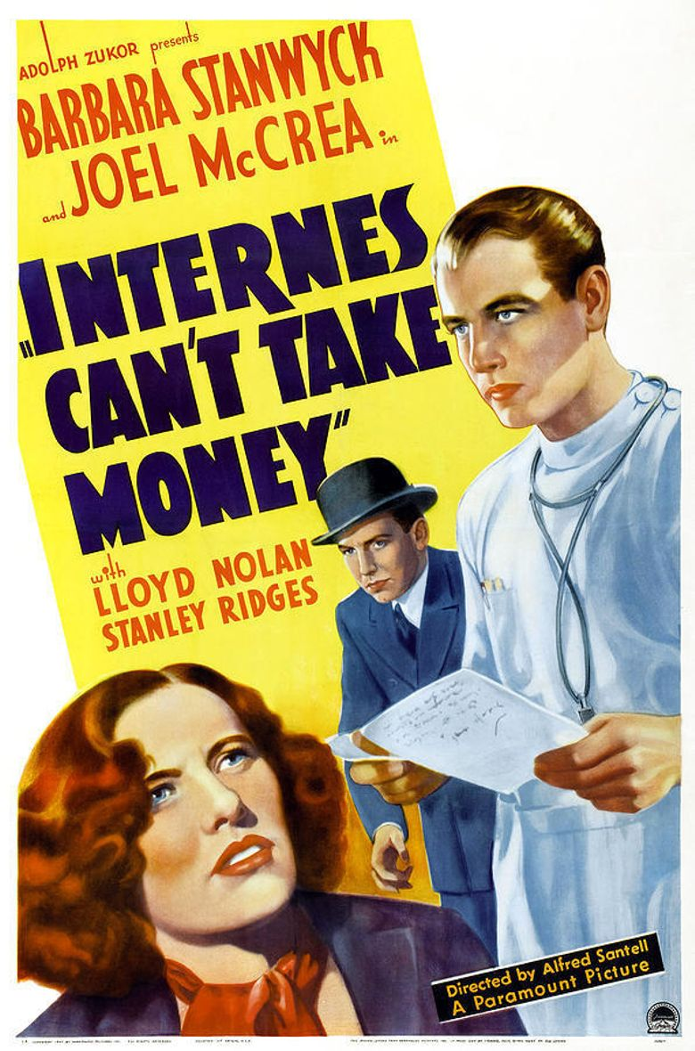 Internes Can't Take Money Poster