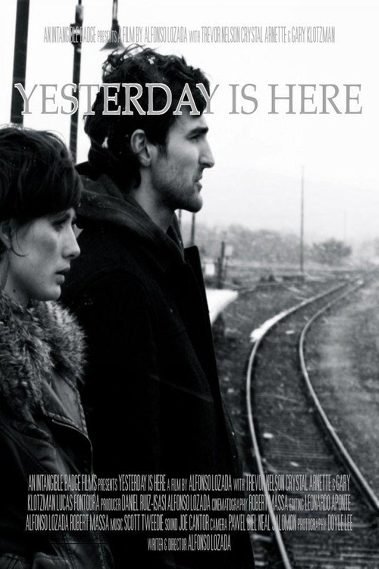 Yesterday is Here Poster