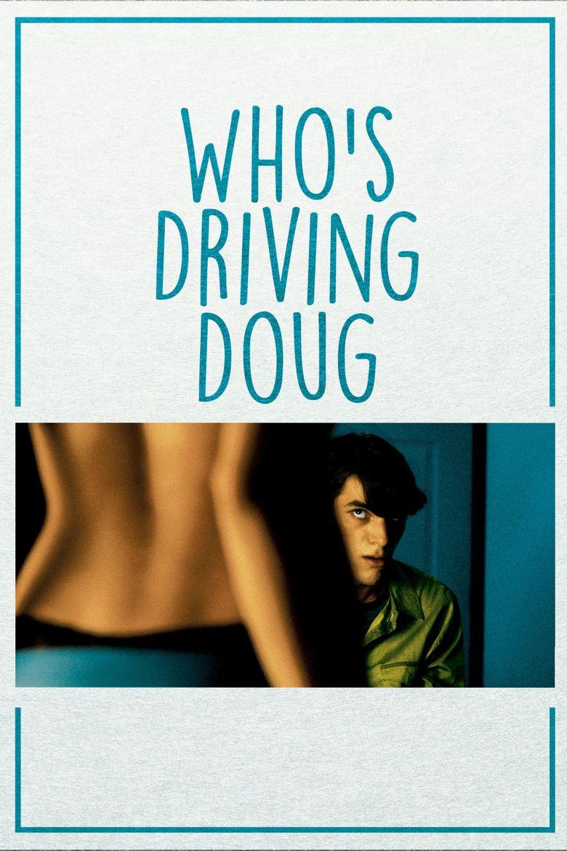 Who's Driving Doug Poster
