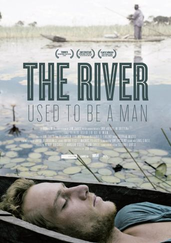 The River Used to Be a Man Poster