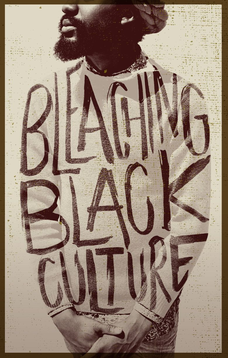 Bleaching Black Culture Poster