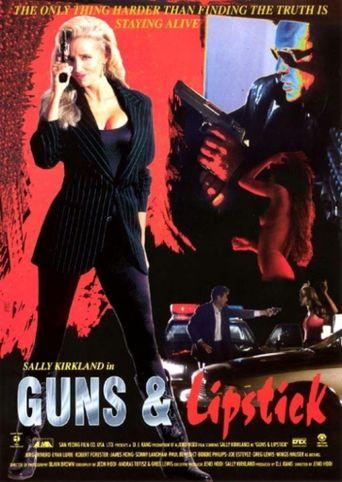 Guns & Lipstick Poster