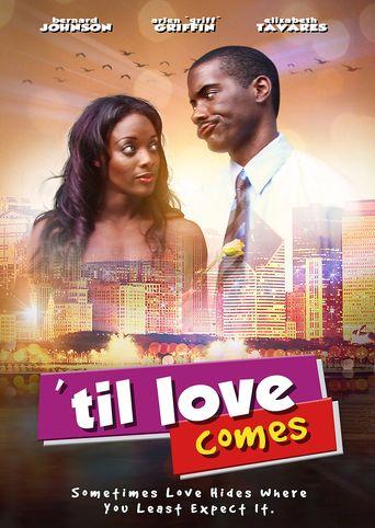 Til Love Comes Poster