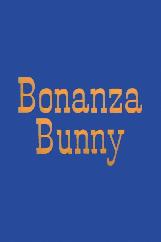 Bonanza Bunny Poster