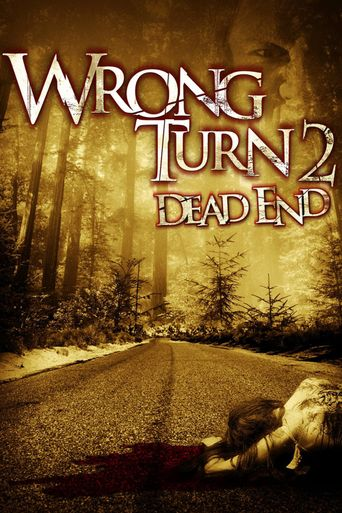 Watch Wrong Turn 2: Dead End