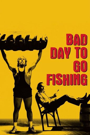 Bad Day to Go Fishing Poster
