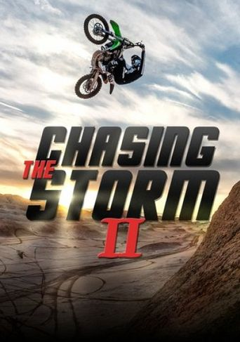 Chasing the Storm 2 Poster