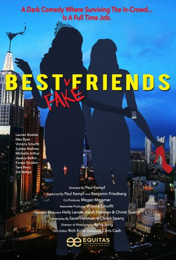Best Fake Friends Poster
