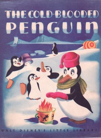 The Cold-blooded Penguin Poster