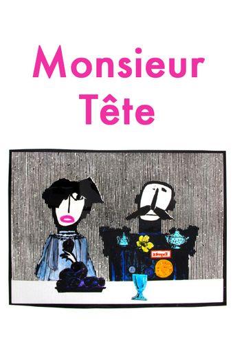 Monsieur Tête Poster