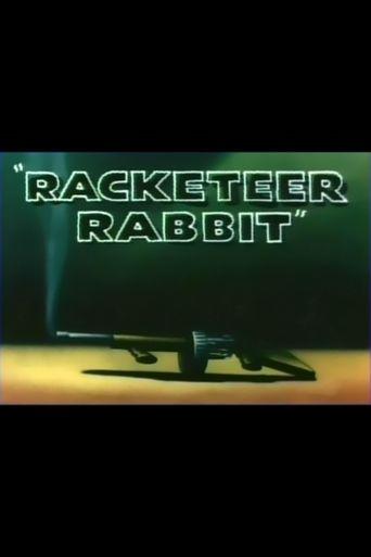 Racketeer Rabbit Poster