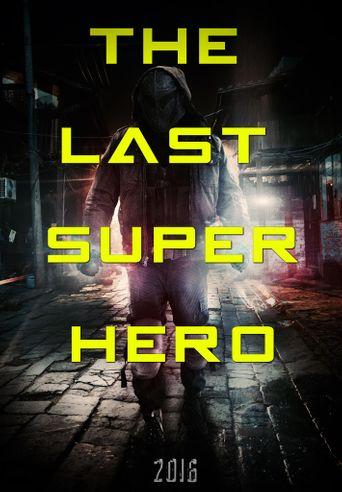All Superheroes Must Die 2: The Last Superhero Poster