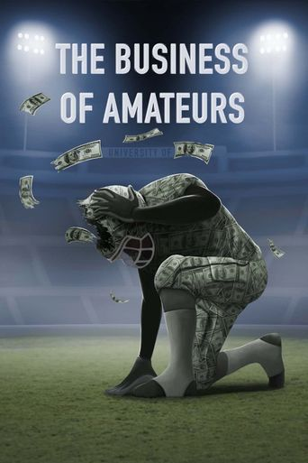Watch The Business of Amateurs